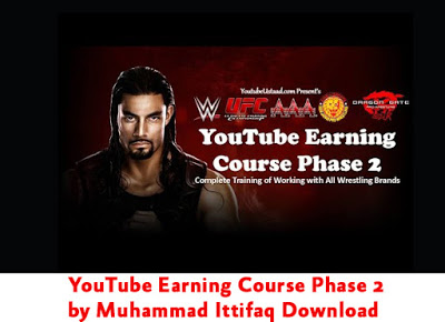 Free YouTube Earning Course Phase 2 by Muhammad Ittifaq Download