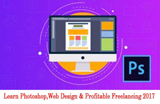 Photo of Download Learn Photoshop,Web Design & Profitable Freelancing 2017
