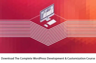 Photo of Download The Complete WordPress Development & Customization Course