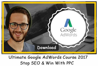 Ultimate Google AdWords Course 2017–Stop SEO & Win With PPC
