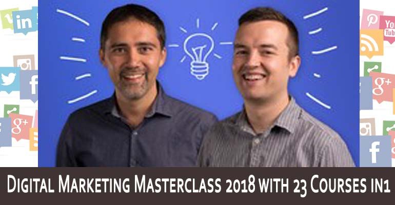 Download Digital Marketing Masterclass 2018 with 23 Courses in1