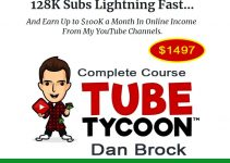 Dan Brock – Tube Tycoon-Start your Lazy Youtube Business Today Complete Course