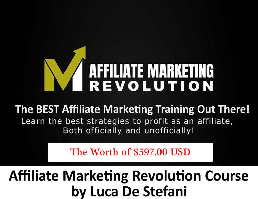 Download Affiliate Marketing Revolution Course by Luca De Stefani