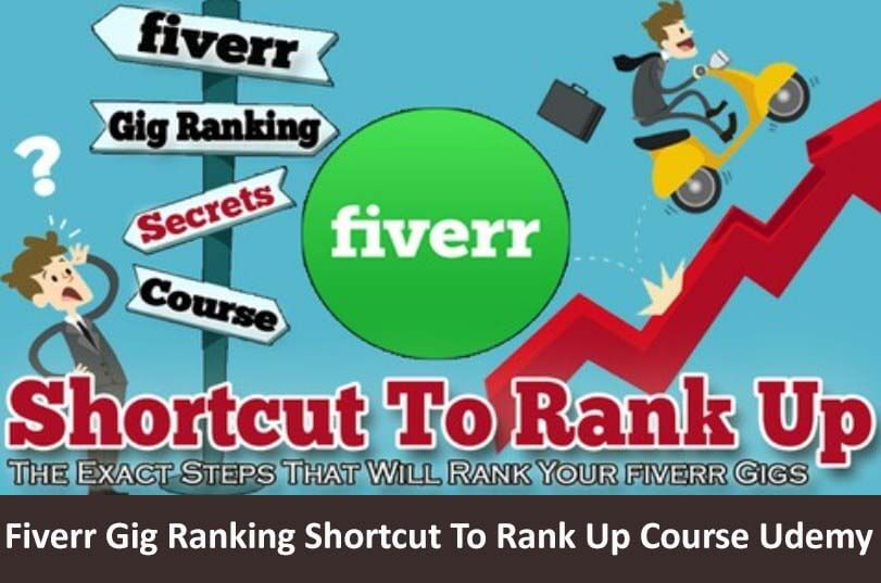 Photo of Download Fiverr Gig Ranking Shortcut To Rank Up Course Udemy