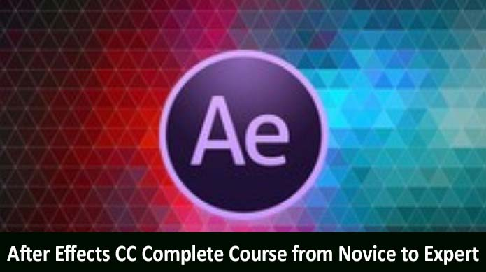 Download After Effects CC Complete Course from Novice to Expert