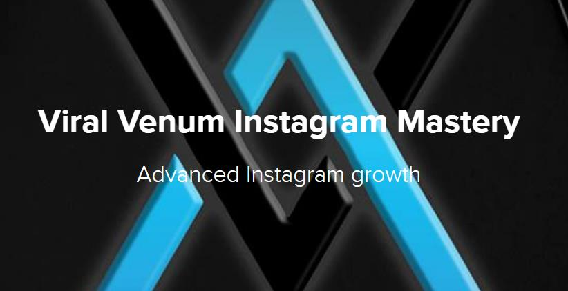 Photo of Download Viral Venum Instagram Mastery by Anthony Groeper Full Course